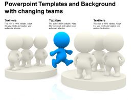 Powerpoint Templates And Background With Changing Teams