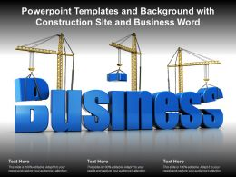 Powerpoint Templates And Background With Construction Site And Business Word