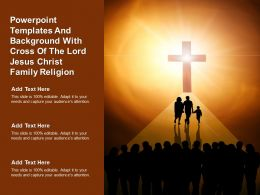 Powerpoint Templates And Background With Cross Of The Lord Jesus Christ Family Religion