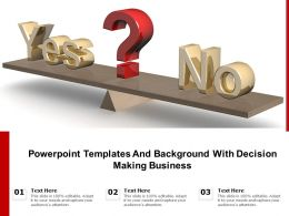 Powerpoint Templates And Background With Decision Making Business