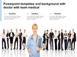 Powerpoint Templates And Background With Doctor With Team Medical