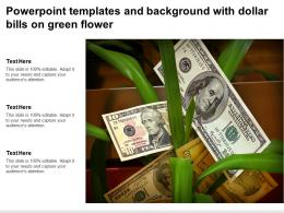 Powerpoint Templates And Background With Dollar Bills On Green Flower