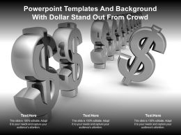 Powerpoint Templates And Background With Dollar Stand Out From Crowd