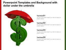 Powerpoint Templates And Background With Dollar Under The Umbrella