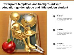Powerpoint Templates And Background With Education Golden Globe And Little Golden Student
