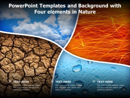 Powerpoint Templates And Background With Four Elements In Nature