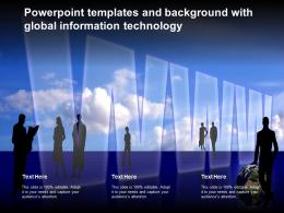 Powerpoint Templates And Background With Global Information Technology