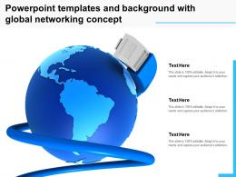 Powerpoint Templates And Background With Global Networking Concept