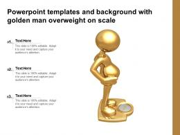 Powerpoint Templates And Background With Golden Man Overweight On Scale