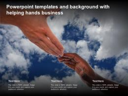 Powerpoint Templates And Background With Helping Hands Business