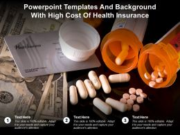 Powerpoint Templates And Background With High Cost Of Health Insurance