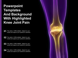 Powerpoint Templates And Background With Highlighted Knee Joint Pain