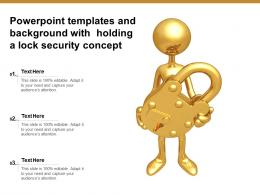 Powerpoint Templates And Background With Holding A Lock Security Concept
