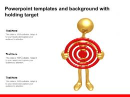 Powerpoint Templates And Background With Holding Target