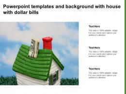 Powerpoint Templates And Background With House With Dollar Bills