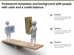 Powerpoint Templates And Background With People With Cash And A Credit Balance