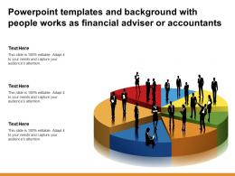 Powerpoint Templates And Background With People Works As Financial Adviser Or Accountants