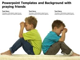 Powerpoint Templates And Background With Praying Friends