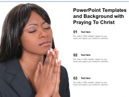 Powerpoint Templates And Background With Praying To Christ