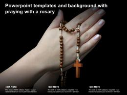 Powerpoint Templates And Background With Praying With A Rosary