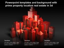 Powerpoint Templates And Background With Prime Property Location Real Estate In 3d
