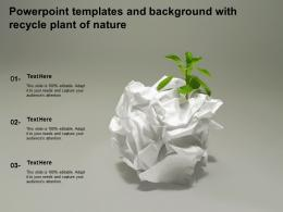 Powerpoint Templates And Background With Recycle Plant Of Nature