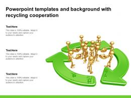 Powerpoint Templates And Background With Recycling Cooperation