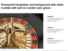 Powerpoint Templates And Background With Static Roulette With Ball On Number Zero Green