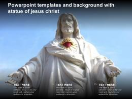 Powerpoint Templates And Background With Statue Of Jesus Christ