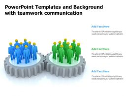Powerpoint Templates And Background With Teamwork Communication