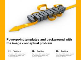 Powerpoint Templates And Background With The Image Conceptual Problem