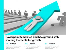 Powerpoint Templates And Background With Winning The Battle For Growth