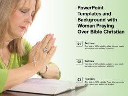 Powerpoint Templates And Background With Woman Praying Over Bible Christian