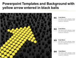 Powerpoint Templates And Background With Yellow Arrow Entered In Black Balls