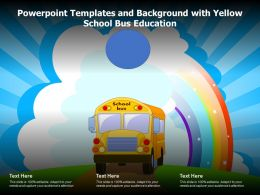 Powerpoint Templates And Background With Yellow School Bus Education