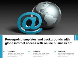 Powerpoint Templates And Backgrounds With Globe Internet Access With Online Business Art