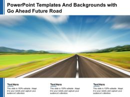 Powerpoint Templates And Backgrounds With Go Ahead Future Road