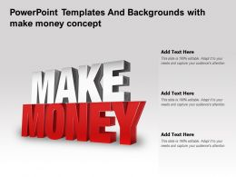 Powerpoint Templates And Backgrounds With Make Money Concept