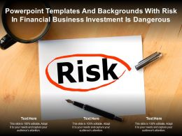 Powerpoint Templates And Backgrounds With Risk In Financial Business Investment Is Dangerous