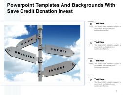 Powerpoint Templates And Backgrounds With Save Credit Donation Invest