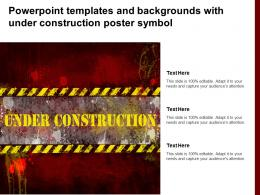 Powerpoint Templates And Backgrounds With Under Construction Poster Symbol