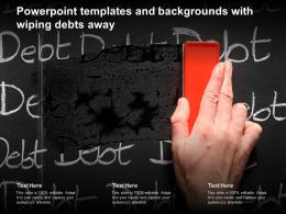 Powerpoint Templates And Backgrounds With Wiping Debts Away