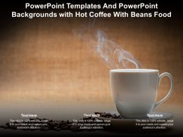 Powerpoint Templates And Powerpoint Backgrounds With Hot Coffee With Beans Food