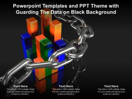 Powerpoint Templates And Ppt Theme With Guarding The Data On Black Background