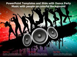 Powerpoint Templates And Slide With Dance Party Music With People On Colorful Background