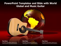 Powerpoint Templates And Slide With World Global And Music Guitar
