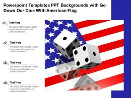 Powerpoint Templates Ppt Backgrounds With Go Down Our Dice With American Flag