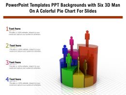 Powerpoint Templates Ppt Backgrounds With Six 3D Man On A Colorful Pie Chart For Slides