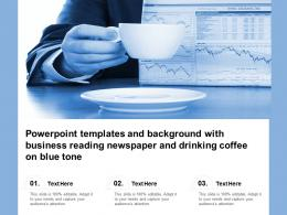 Powerpoint Templates With Business Reading Newspaper And Drinking Coffee On Blue Tone