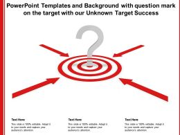 Powerpoint Templates With Question Mark On The Target With Our Unknown Target Success